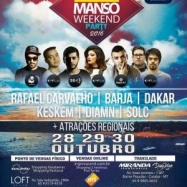 Manso Weekend Party chegou