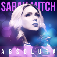 "Sarah Mitch lança novo álbum ""Absoluta"""